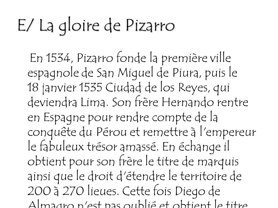 E/ La gloire de Pizarro
