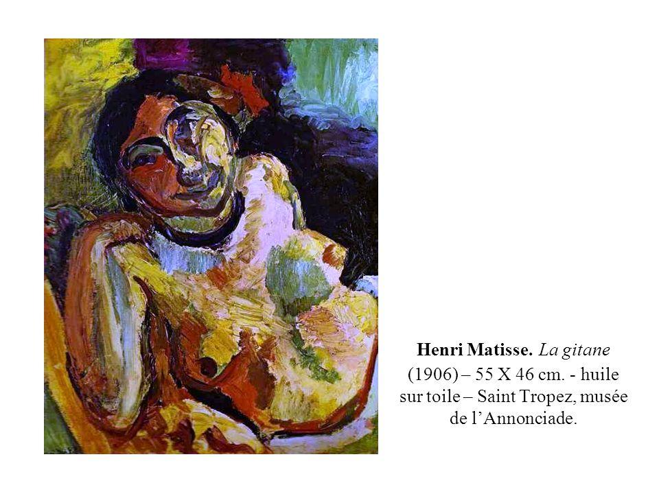 Henri Matisse. La gitane (1906) – 55 X 46 cm
