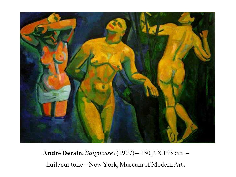 André Derain. Baigneuses (1907) – 130,2 X 195 cm