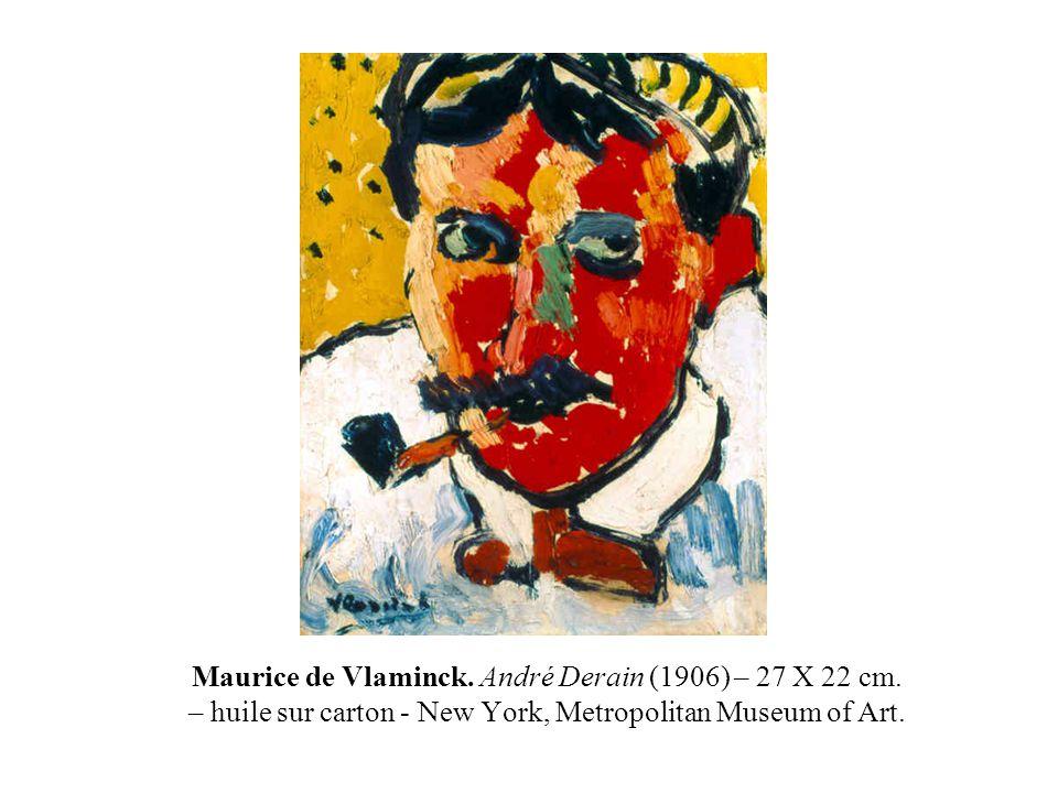 Maurice de Vlaminck. André Derain (1906) – 27 X 22 cm