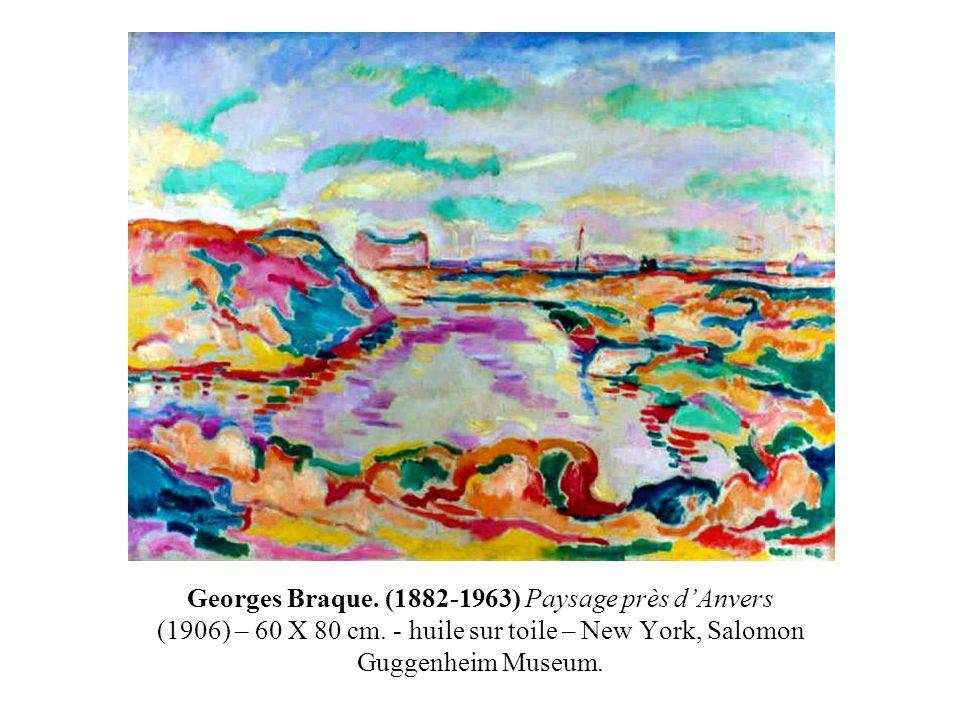 Georges Braque. (1882-1963) Paysage près d'Anvers (1906) – 60 X 80 cm