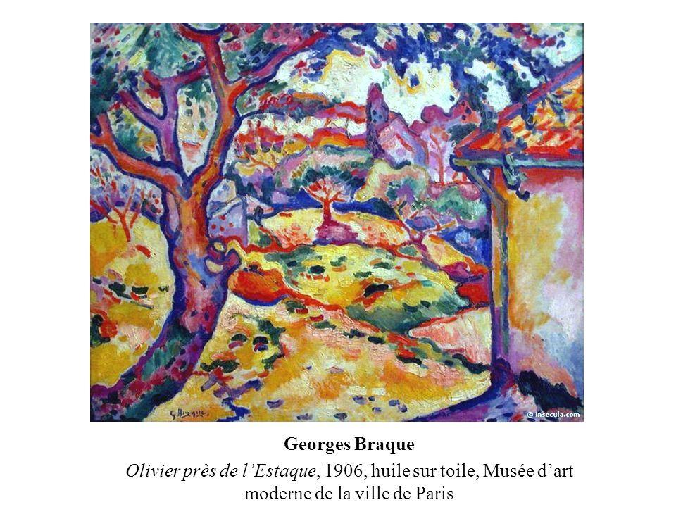 Georges Braque Olivier près de l'Estaque, 1906, huile sur toile, Musée d'art moderne de la ville de Paris.