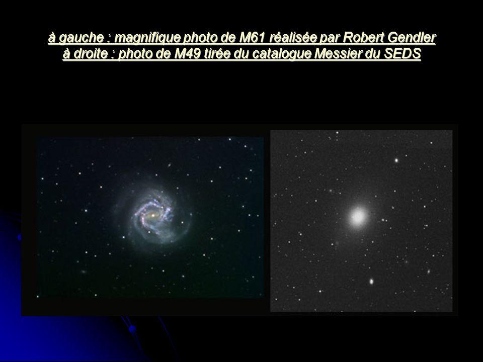 à gauche : magnifique photo de M61 réalisée par Robert Gendler à droite : photo de M49 tirée du catalogue Messier du SEDS