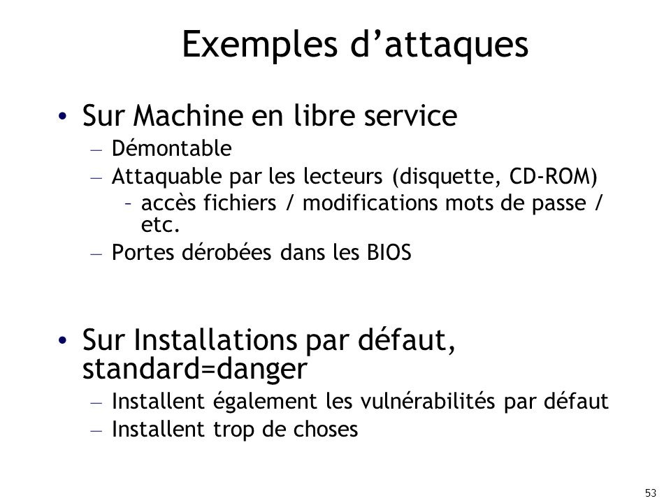 Exemples d'attaques Sur Machine en libre service