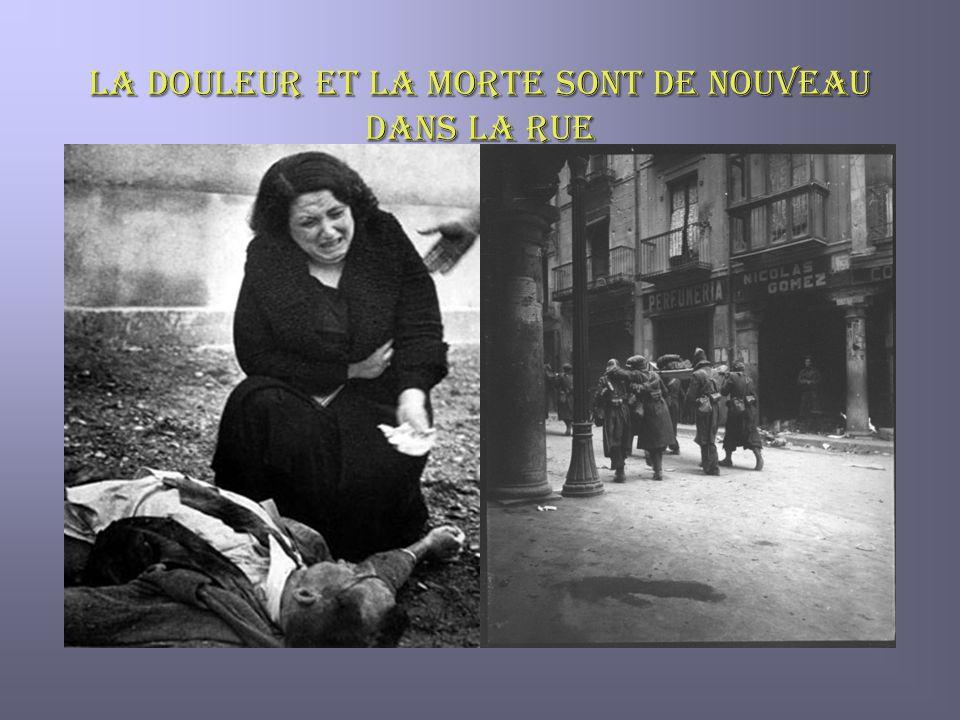 LA DOULEUR ET LA MORTE SONT DE NOUVEAU DANS LA RUE