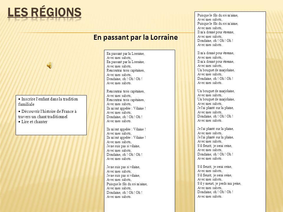 Les régions En passant par la Lorraine