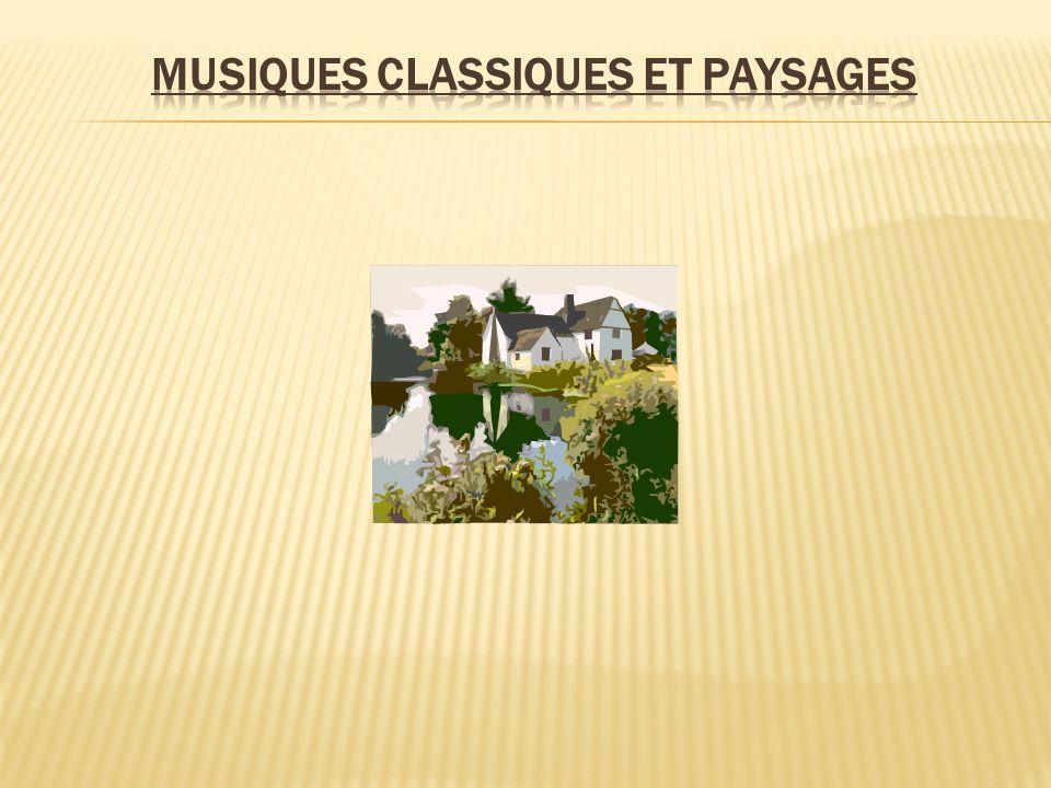 Musiques classiques et paysages