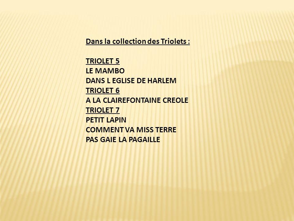 Dans la collection des Triolets :