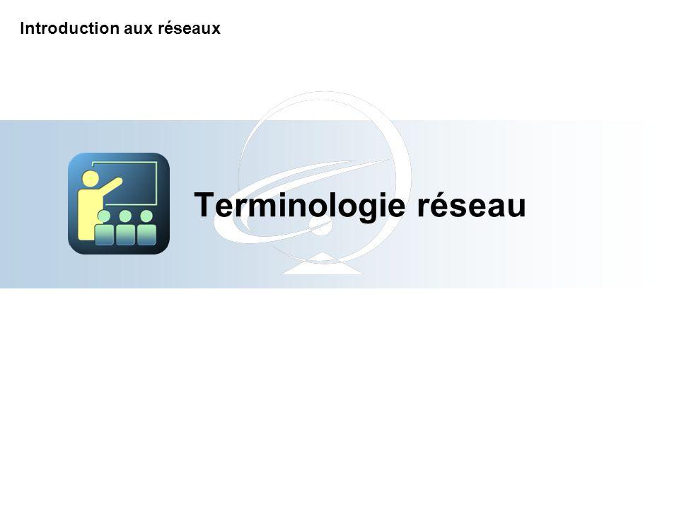 Terminologie réseau Introduction aux réseaux 7-Apr-17