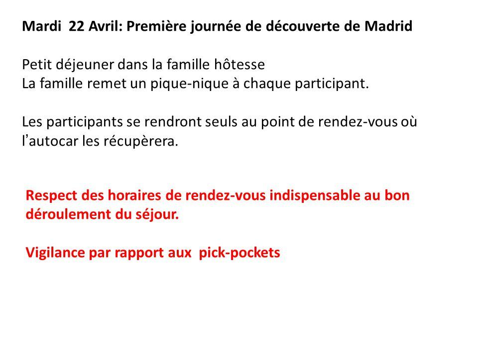 Mardi 22 Avril: Première journée de découverte de Madrid