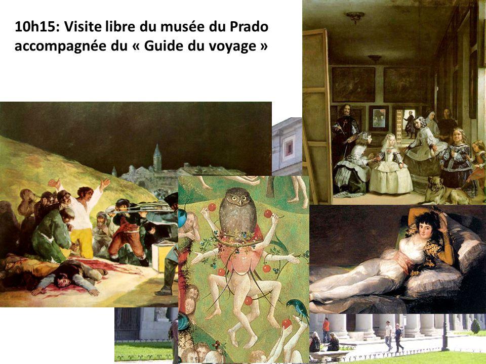 10h15: Visite libre du musée du Prado accompagnée du « Guide du voyage »