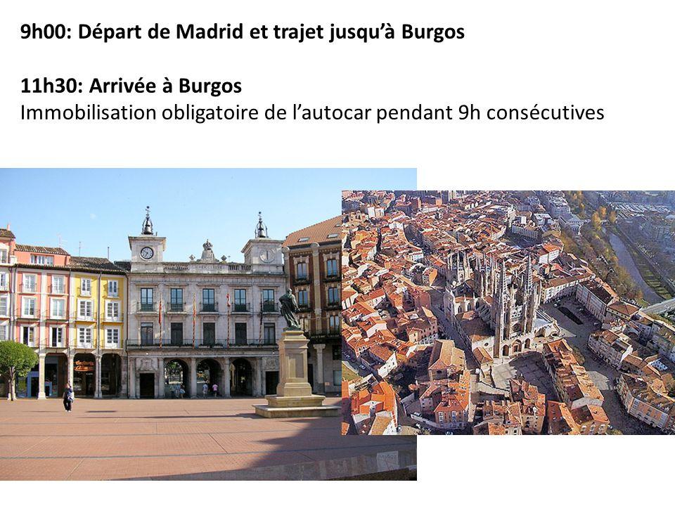 9h00: Départ de Madrid et trajet jusqu'à Burgos