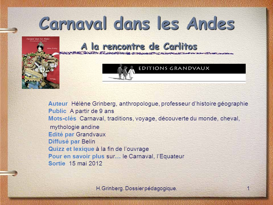 Carnaval dans les Andes A la rencontre de Carlitos