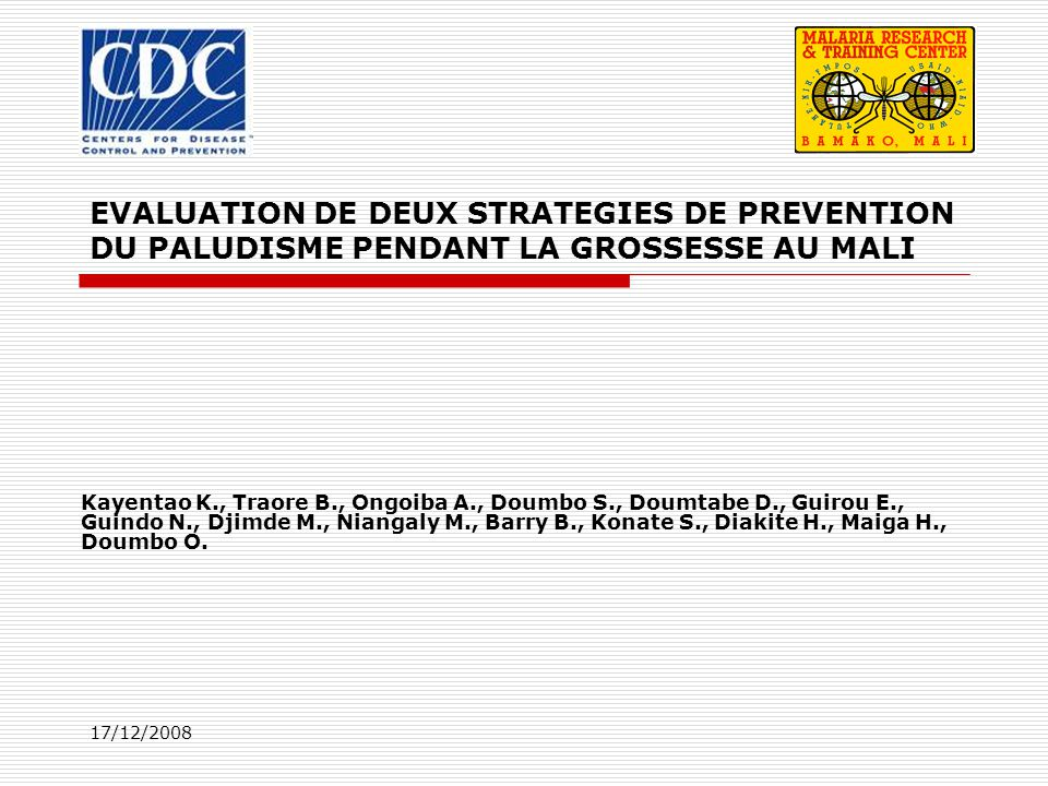 EVALUATION DE DEUX STRATEGIES DE PREVENTION DU PALUDISME PENDANT LA GROSSESSE AU MALI