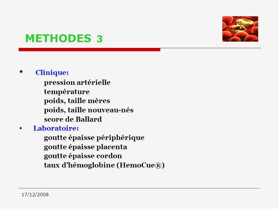 METHODES 3 Clinique: pression artérielle température