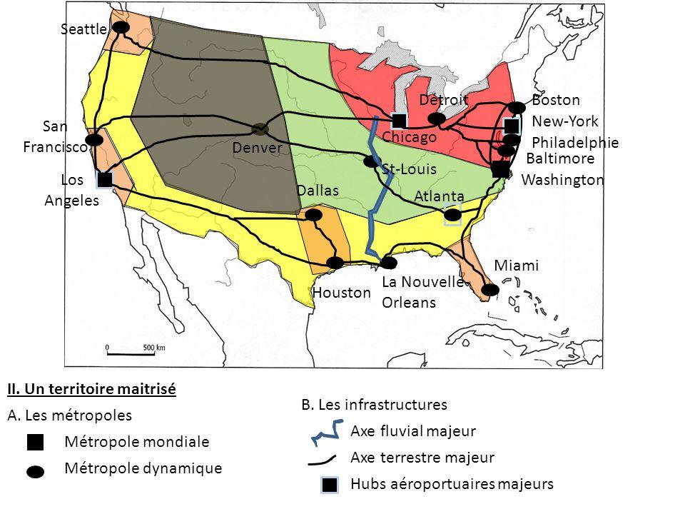 II. Un territoire maitrisé A. Les métropoles Métropole mondiale