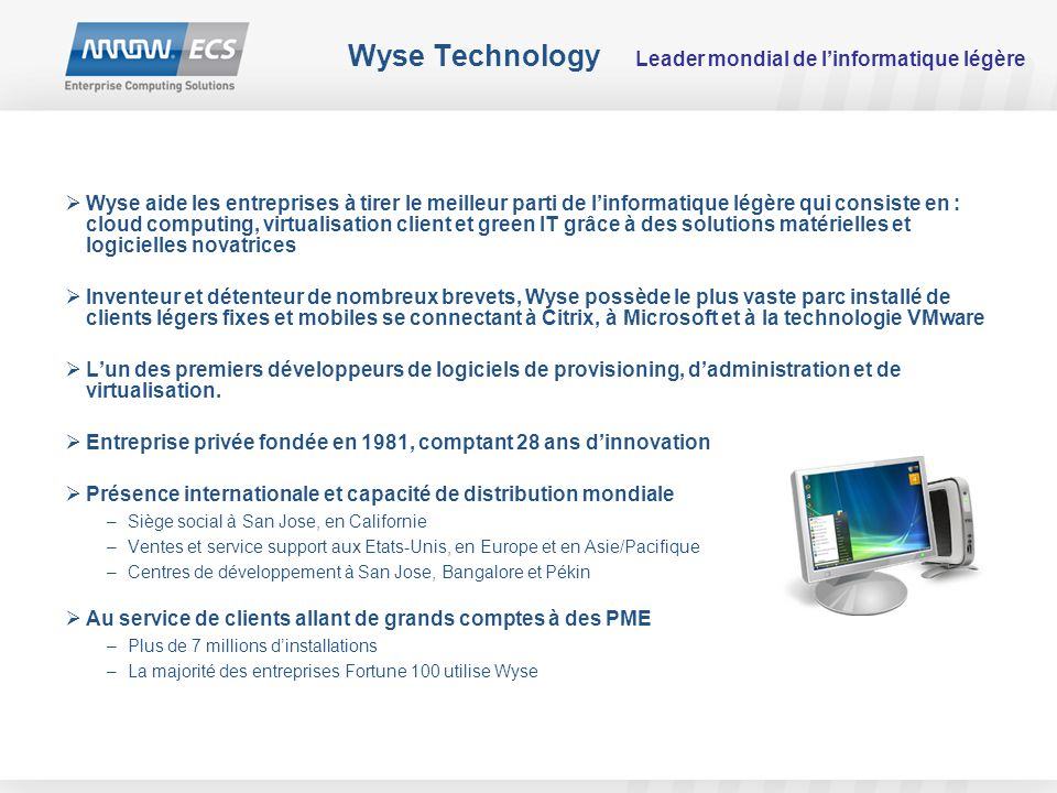 Wyse Technology Leader mondial de l'informatique légère