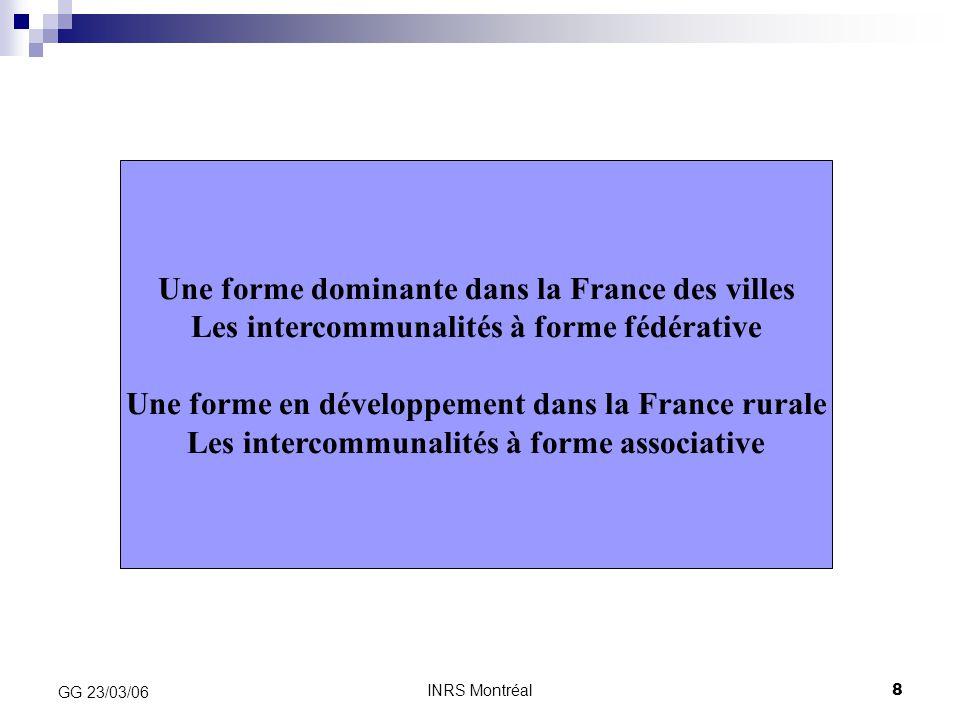 Une forme dominante dans la France des villes