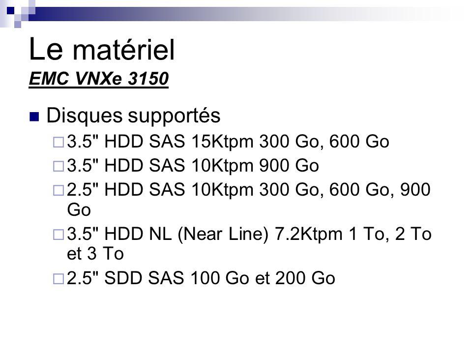 Le matériel EMC VNXe 3150 Disques supportés