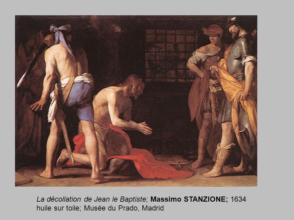 La décollation de Jean le Baptiste; Massimo STANZIONE; 1634 huile sur toile; Musée du Prado, Madrid