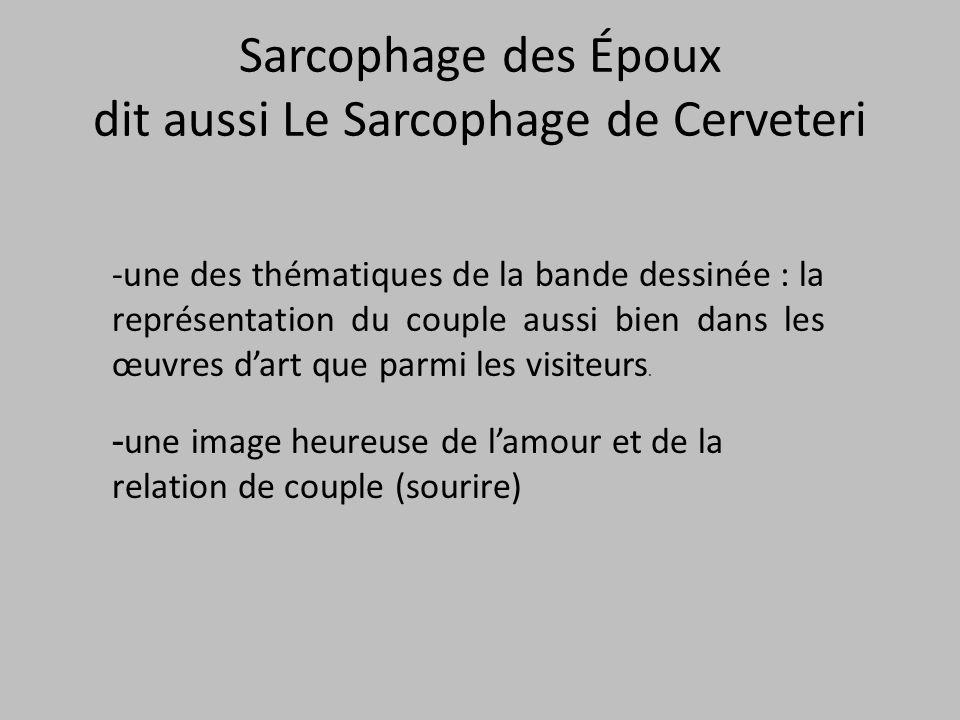 Sarcophage des Époux dit aussi Le Sarcophage de Cerveteri