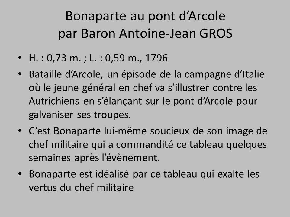 Bonaparte au pont d'Arcole par Baron Antoine-Jean GROS
