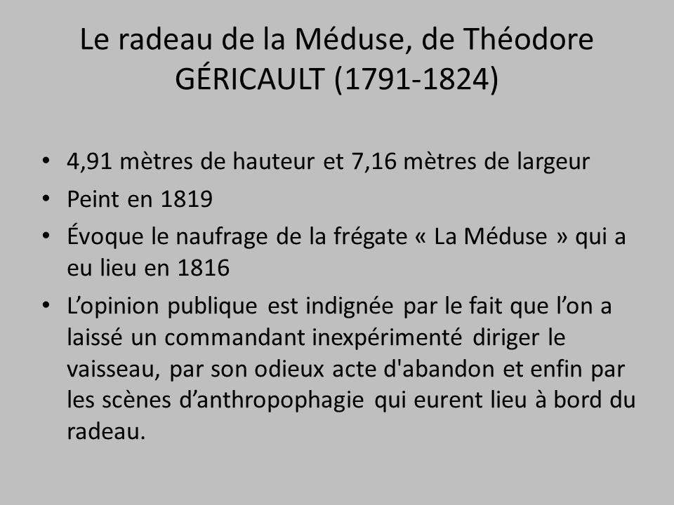 Le radeau de la Méduse, de Théodore GÉRICAULT (1791-1824)