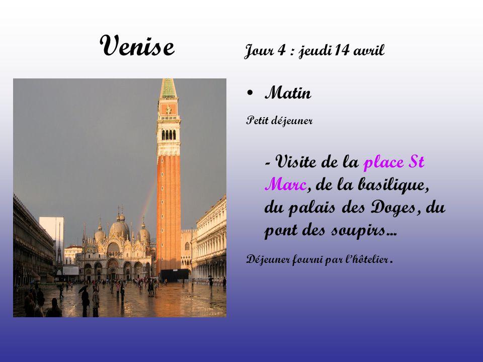 Venise Jour 4 : jeudi 14 avril