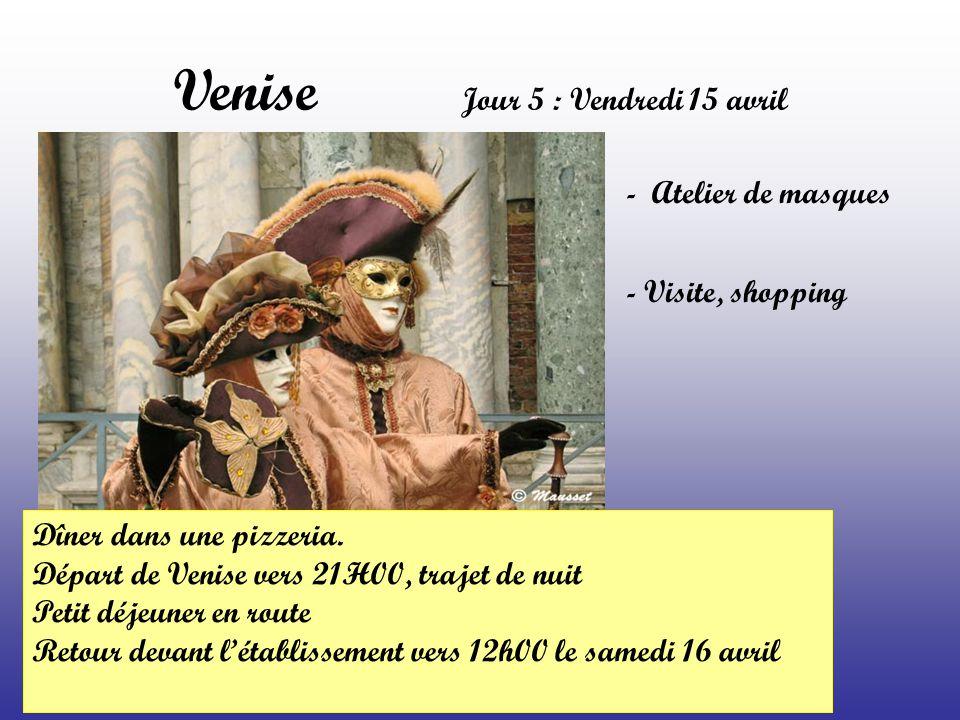 Venise Jour 5 : Vendredi 15 avril