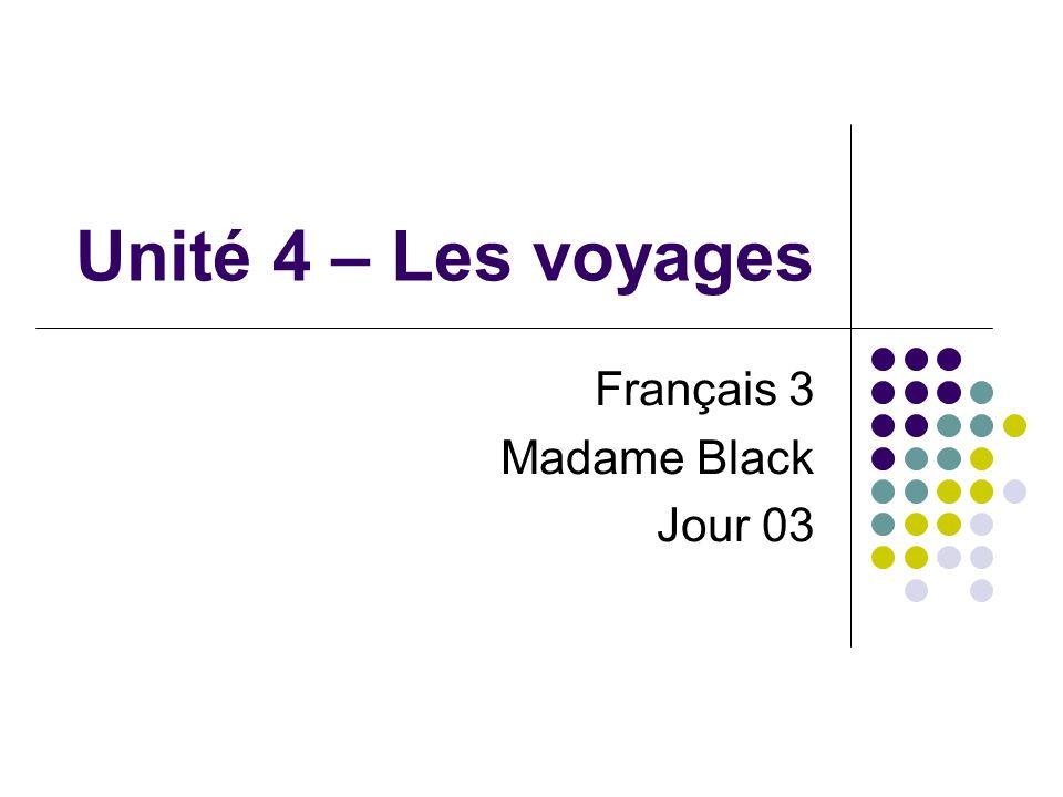 Français 3 Madame Black Jour 03