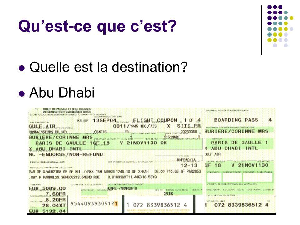 Qu'est-ce que c'est Quelle est la destination Abu Dhabi