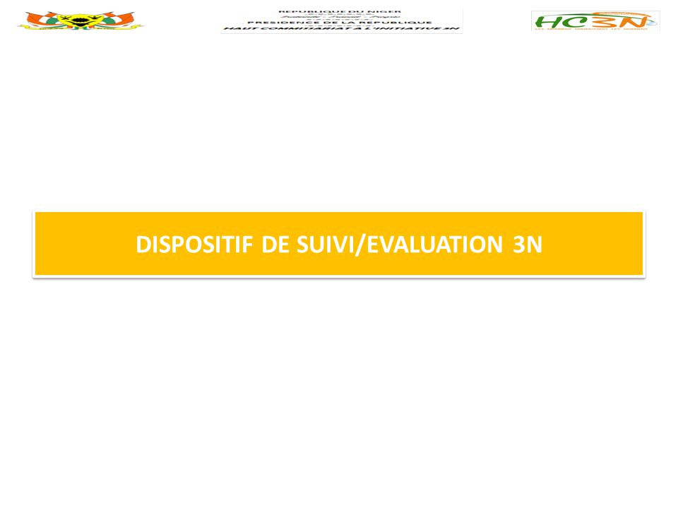 DISPOSITIF DE SUIVI/EVALUATION 3N