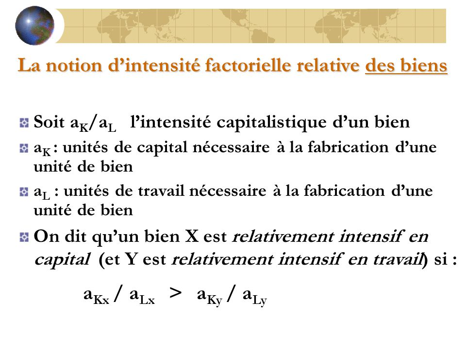 La notion d'intensité factorielle relative des biens