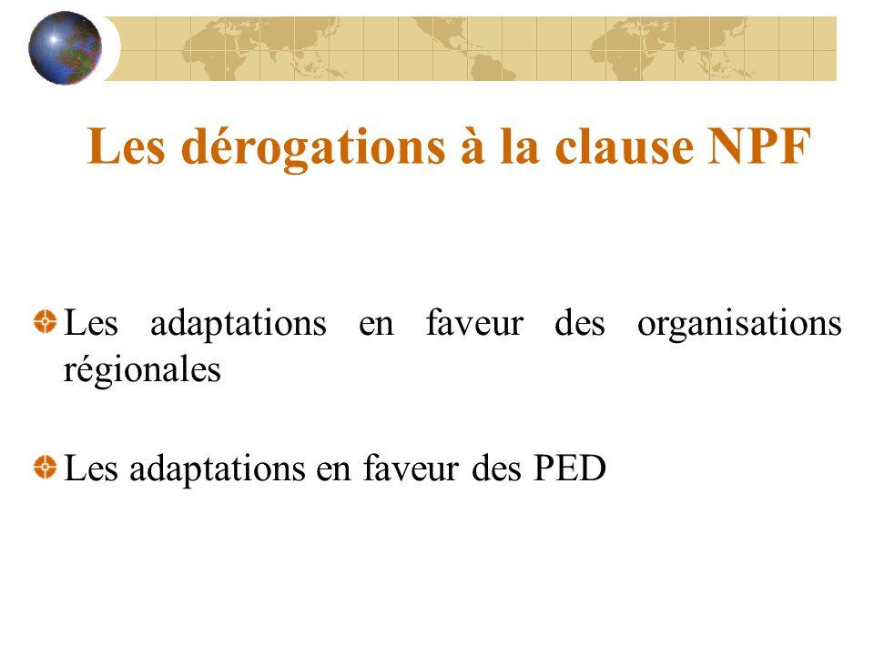 Les dérogations à la clause NPF