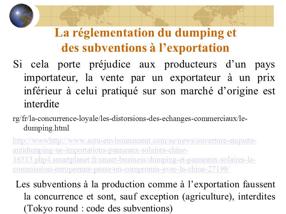 La réglementation du dumping et des subventions à l'exportation