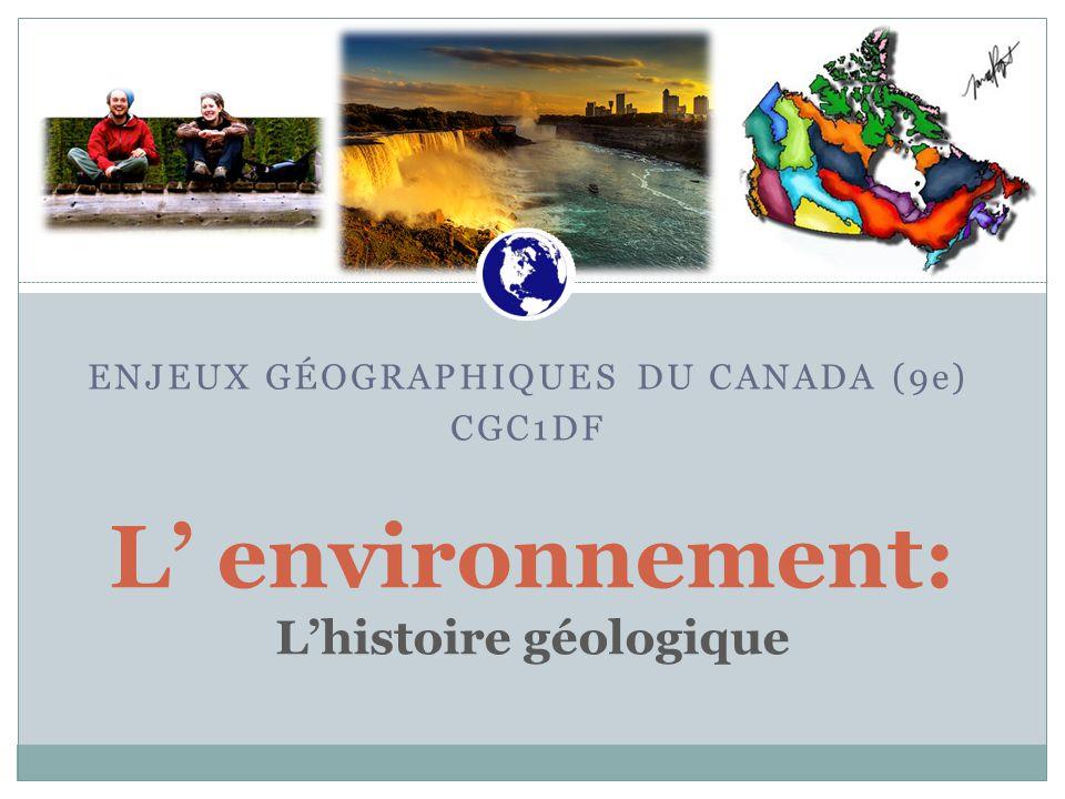L' environnement: L'histoire géologique