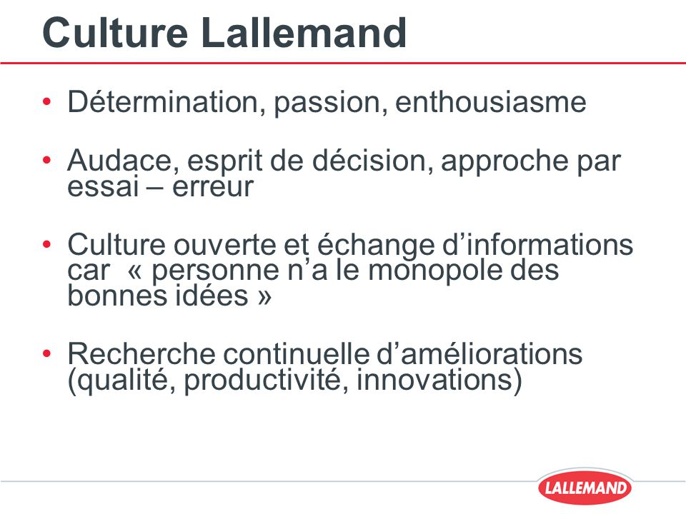 Culture Lallemand Détermination, passion, enthousiasme
