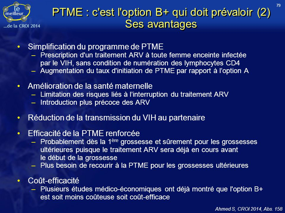 PTME : c est l option B+ qui doit prévaloir (2) Ses avantages