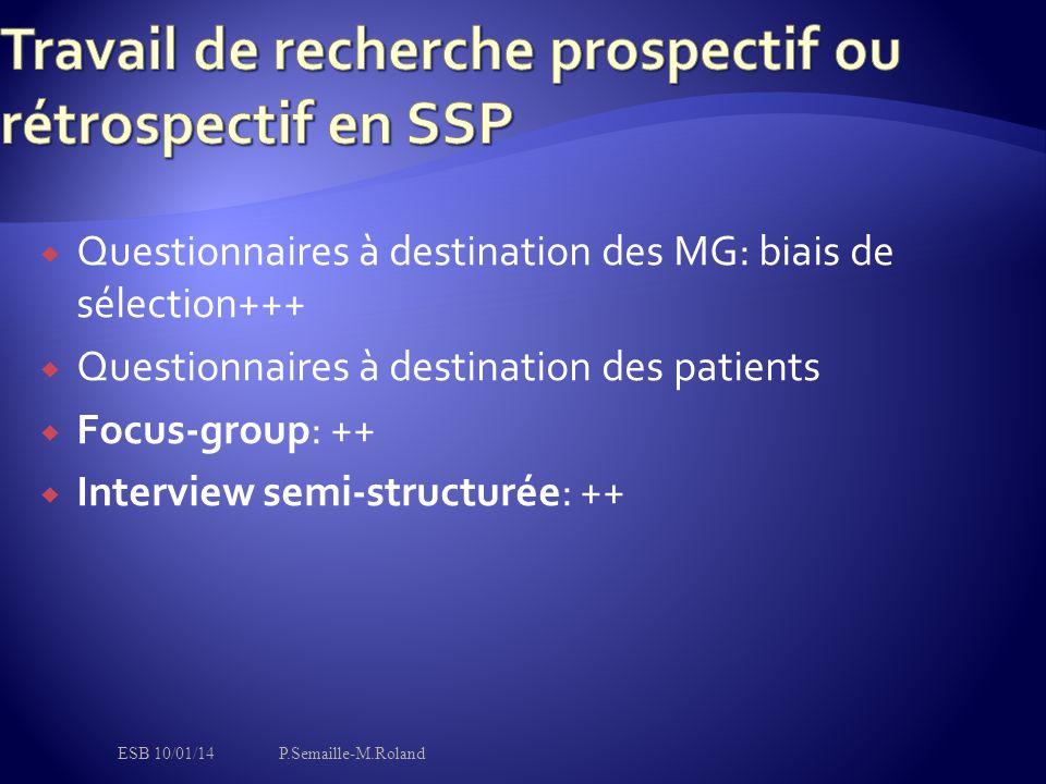 Travail de recherche prospectif ou rétrospectif en SSP