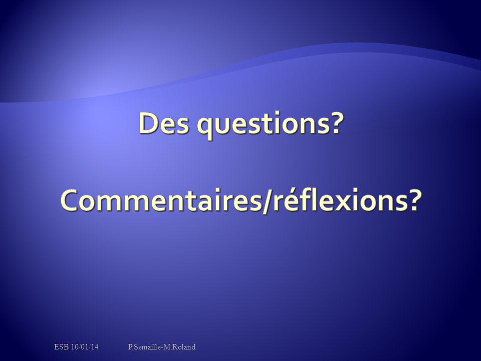 Des questions Commentaires/réflexions