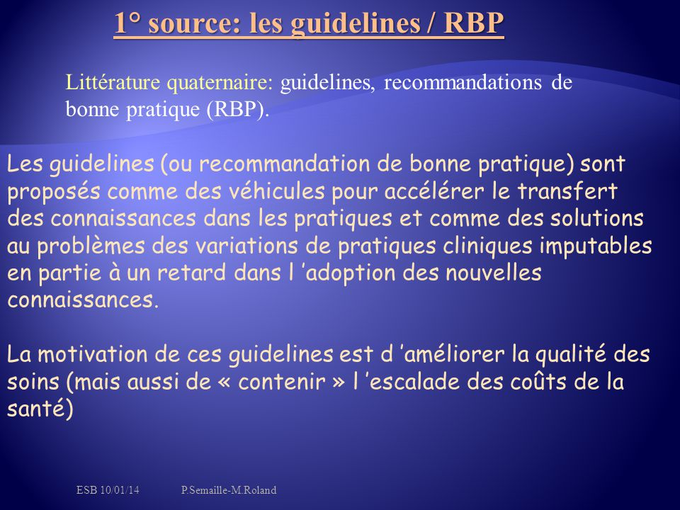 1° source: les guidelines / RBP
