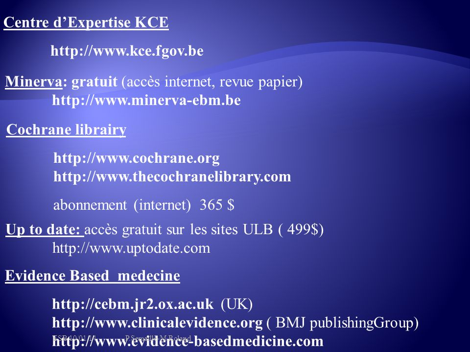 Centre d'Expertise KCE http://www.kce.fgov.be
