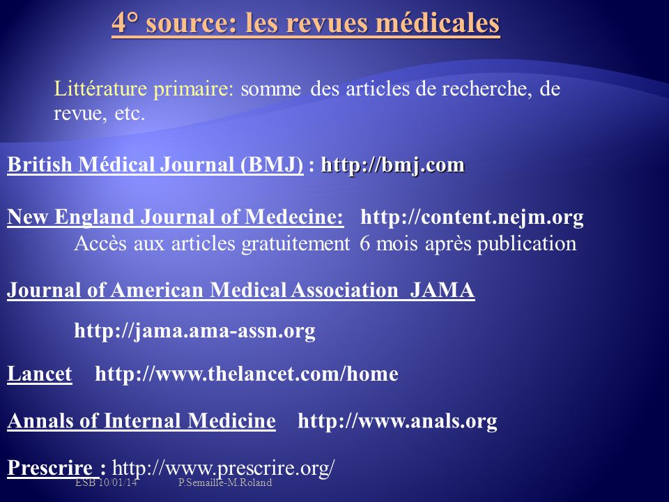 4° source: les revues médicales