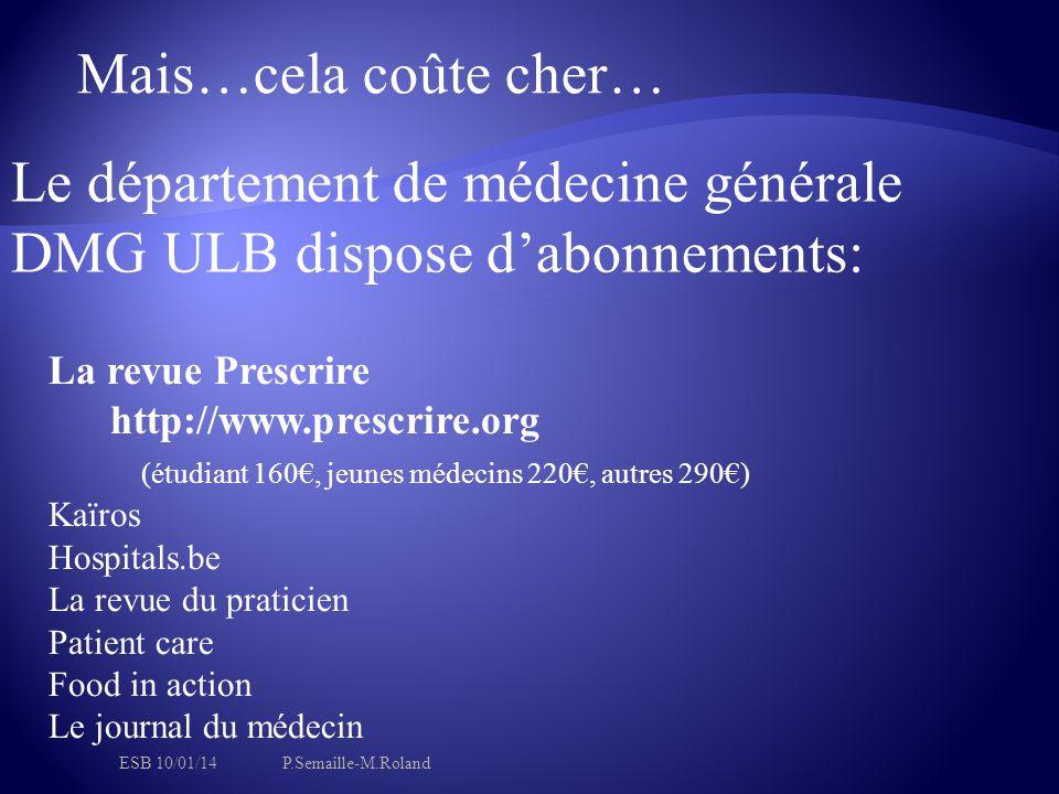 Le département de médecine générale DMG ULB dispose d'abonnements: