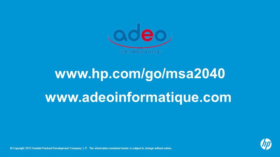 www.hp.com/go/msa2040 www.adeoinformatique.com