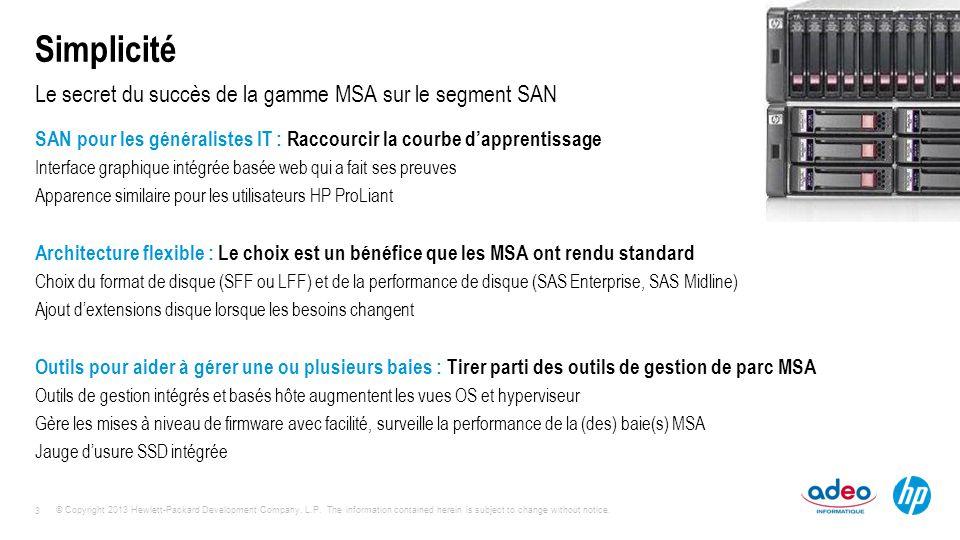 Le secret du succès de la gamme MSA sur le segment SAN
