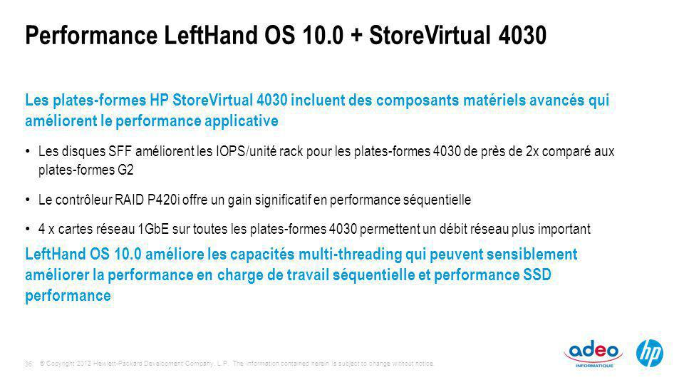 Performance LeftHand OS 10.0 + StoreVirtual 4030