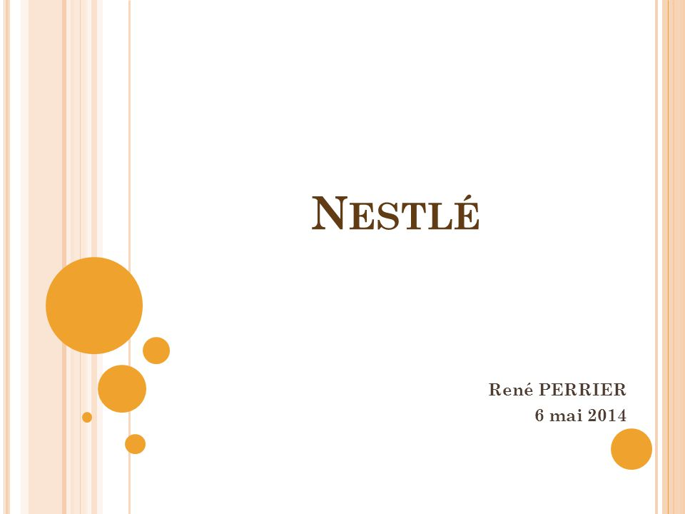 Nestlé René PERRIER 6 mai 2014