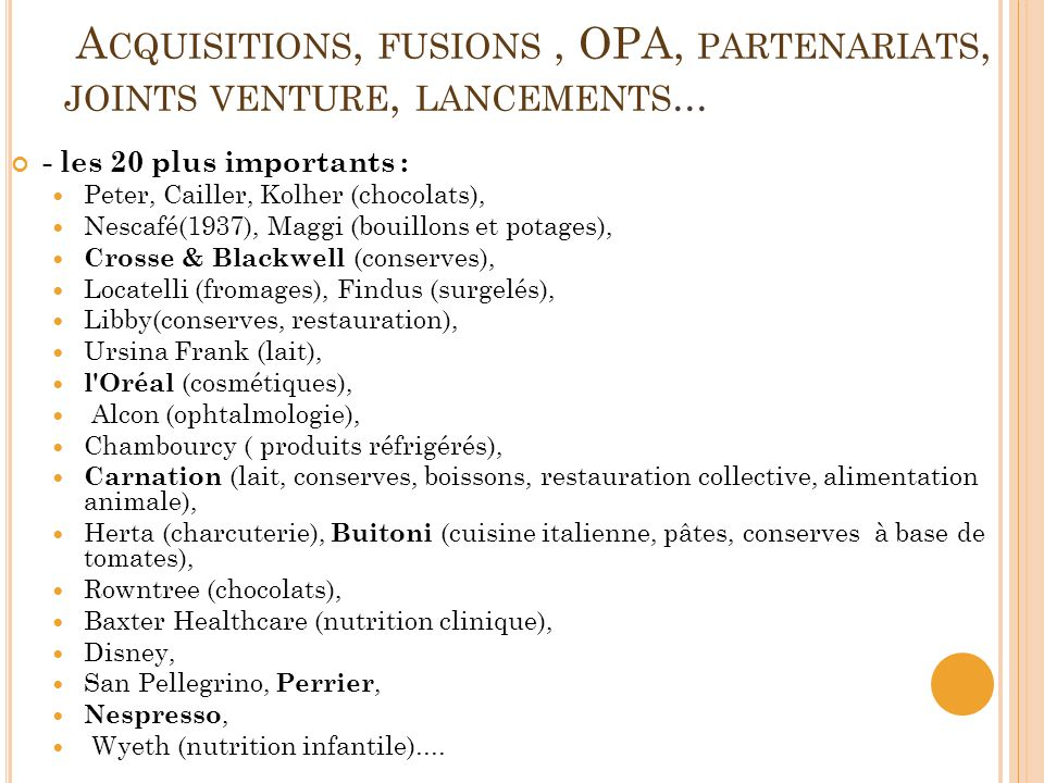 Acquisitions, fusions , OPA, partenariats, joints venture, lancements...
