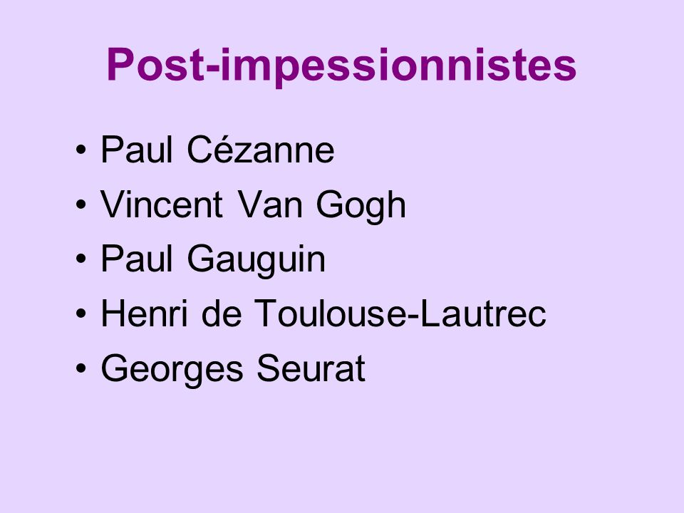 Post-impessionnistes